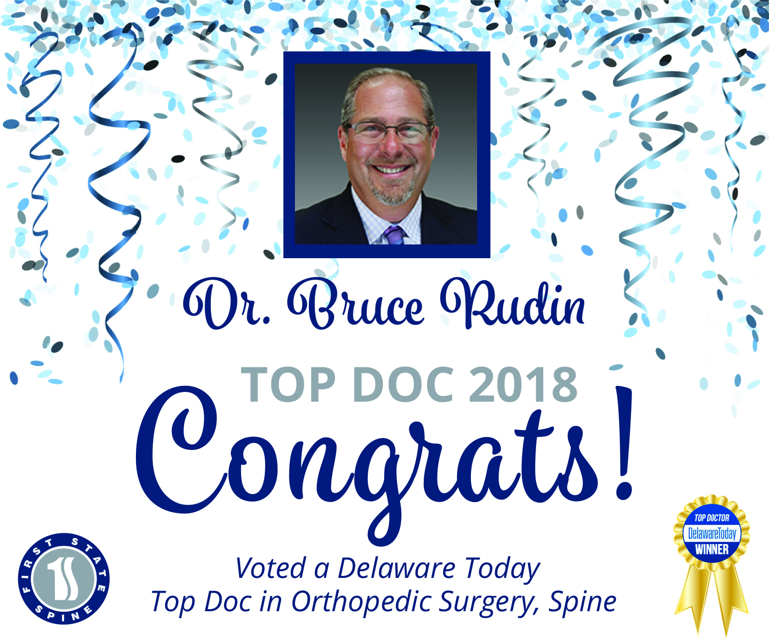 Join us in congratulating our Dr. Rudin in continuing his 11-year winning streak for being named a Delaware Top Doc for 2018 in Orthopedic Surgery - Spine!