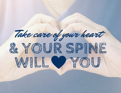 Take Care of Your Heart & Your Spine will Love You